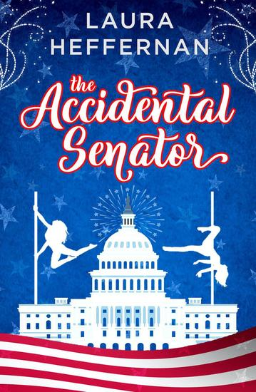 The Accidental Senator - Push and Pole #2 - cover