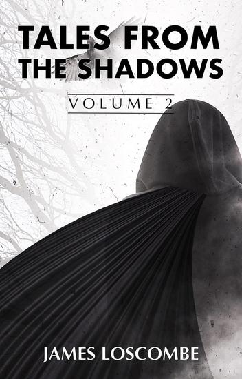 Tales from the Shadows - Short Story Collection #2 - cover