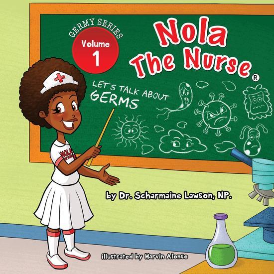 Nola The Nurse - Let's Talk About Germs - cover