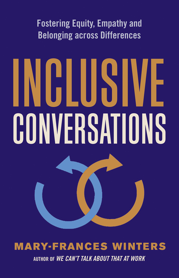 Inclusive Conversations - Fostering Equity Empathy and Belonging across Differences - cover