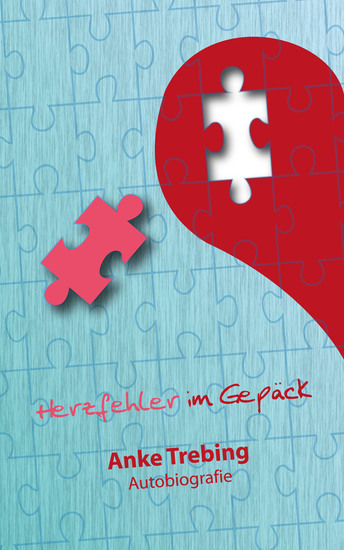 Herzfehler im Gepäck - Autobiografie - cover