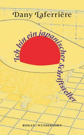 Ich bin ein japanischer Schriftsteller - Roman - cover