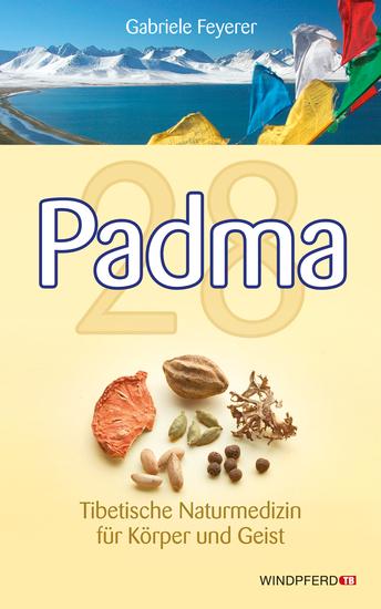 Padma 28 - Tibetische Naturmedizin für Körper und Geist - cover