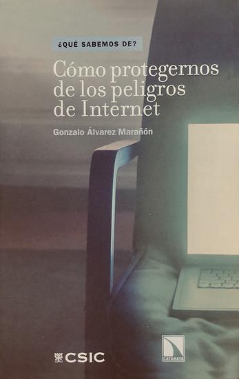 Cómo protegernos de los peligros de Internet - cover