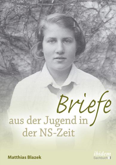 Briefe aus der Jugend in der NS-Zeit - cover