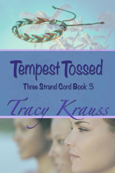 Tempest Tossed - Three Strand Cord #3 - cover