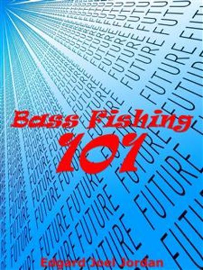 Bass Fishing 101 - cover