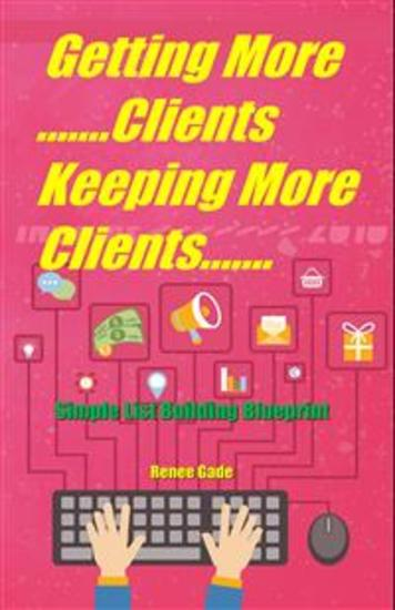 Getting More Clients Keeping More Clients - cover