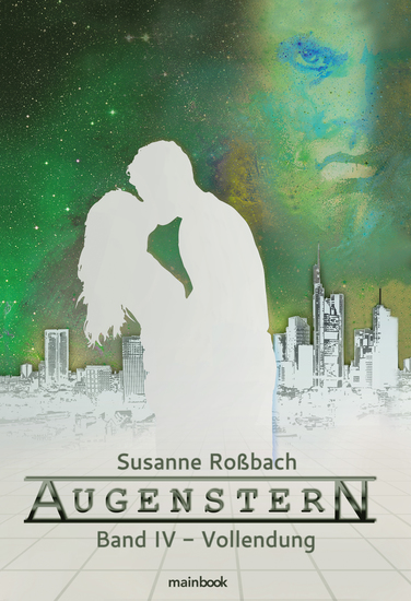 Augenstern - Band 4: Vollendung - Romance-Serie - cover
