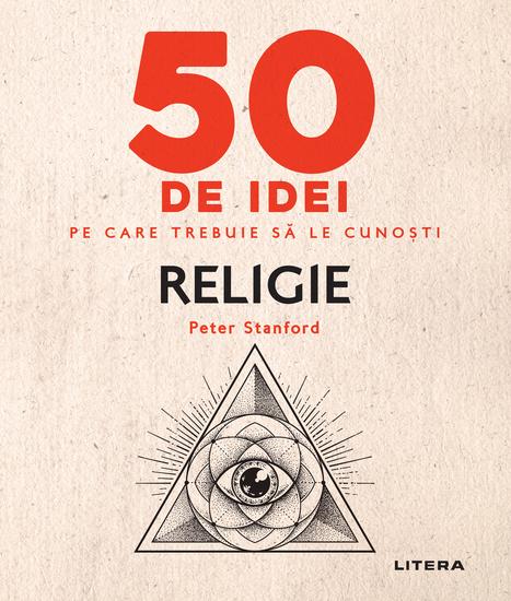 50 de idei pe care trebuie sa le cunosti - Religie - cover