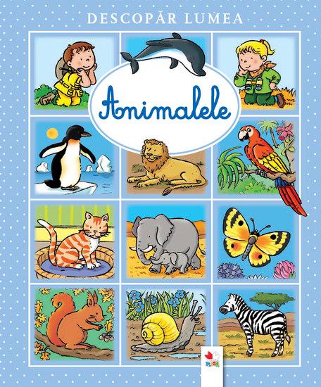 Animalele - Descopar Lumea - cover