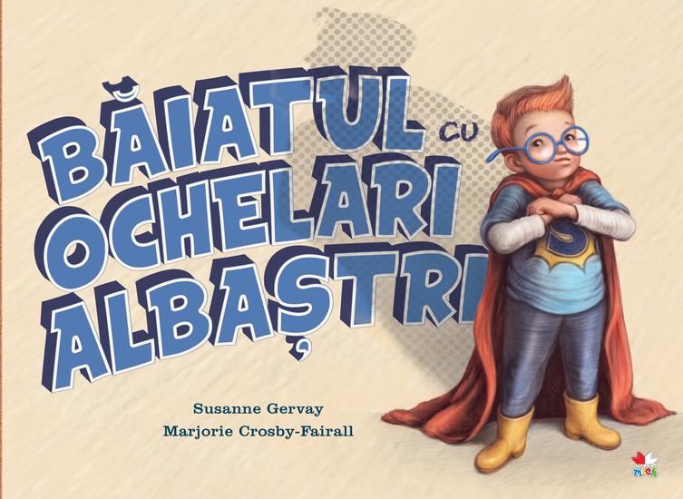 Baiatul Cu Ochelari Albastri - cover