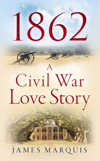 1862 - A Civil War Love Story - cover
