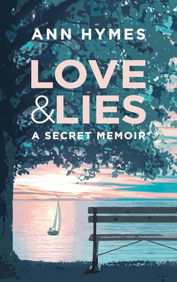 Love & Lies - A Secret Memoir - cover