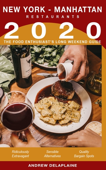 2020 New York Manhattan Restaurants - The Food Enthusiast's Long Weekend Guide - cover