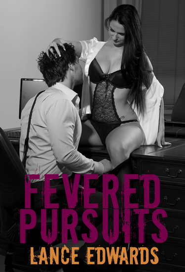 Fevered Pursuits - cover