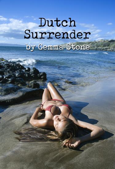 Dutch Surrender - Dutch Capture Series Book Three - cover