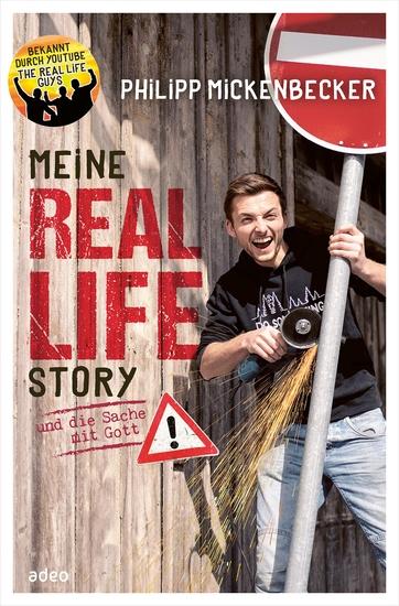 Meine Real Life Story - und die Sache mit Gott - cover