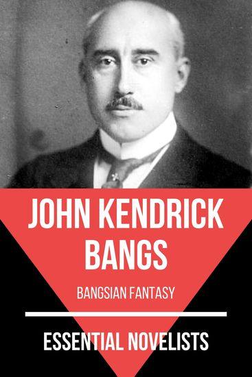 Essential Novelists - John Kendrick Bangs - bangsian fantasy - cover