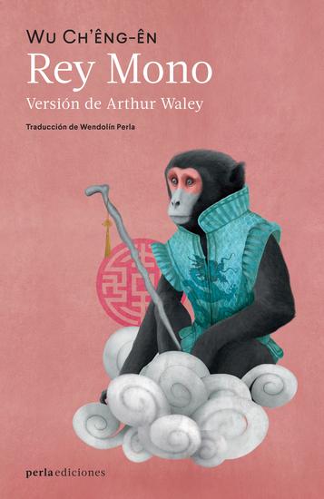 Rey Mono - Novela popular de China - cover