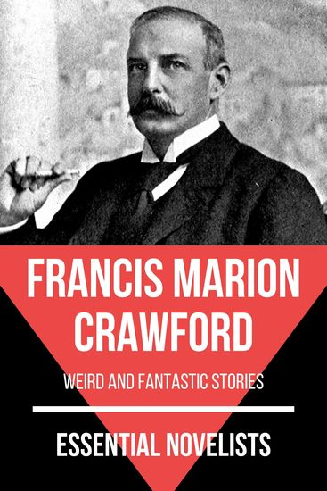 Essential Novelists - Francis Marion Crawford - weird and fantastic stories - cover