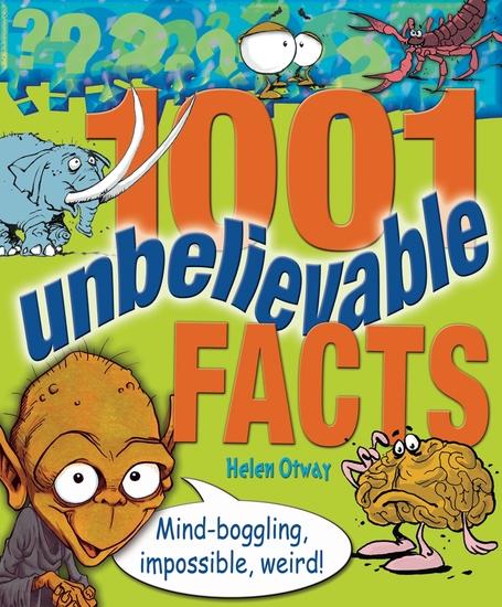 1001 Unbelievable Facts - cover