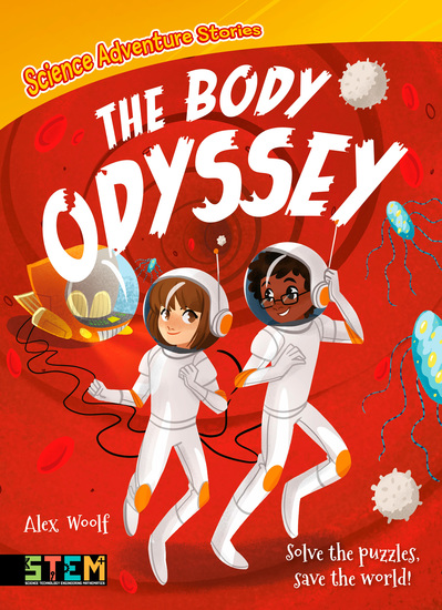 Science Adventure Stories: The Body Odyssey - Solve the Puzzles Save the World! - cover