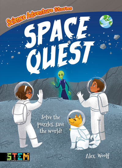 Science Adventure Stories: Space Quest - Solve the Puzzles Save the World! - cover