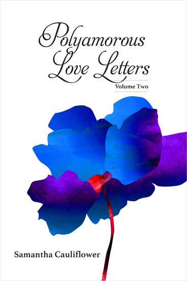 Polyamorous Love Letters - Volume Two - cover