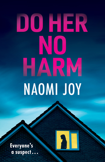 Do Her No Harm - a page turning and gripping psychological thriller - cover