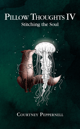 Pillow Thoughts IV - Stitching the Soul - cover