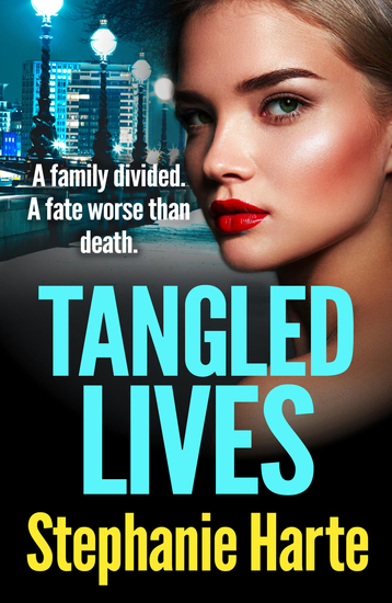 Tangled Lives - A gripping new gangland crime novel - cover