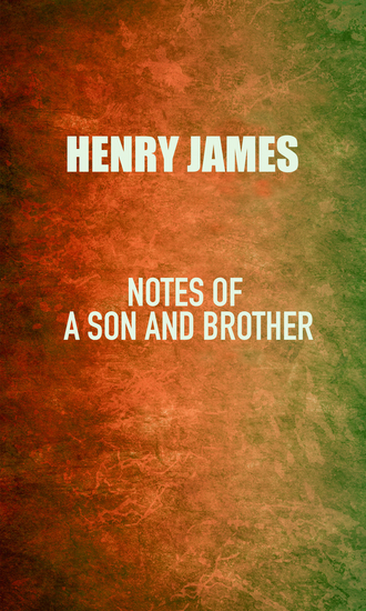 Notes of a Son and Brother - cover