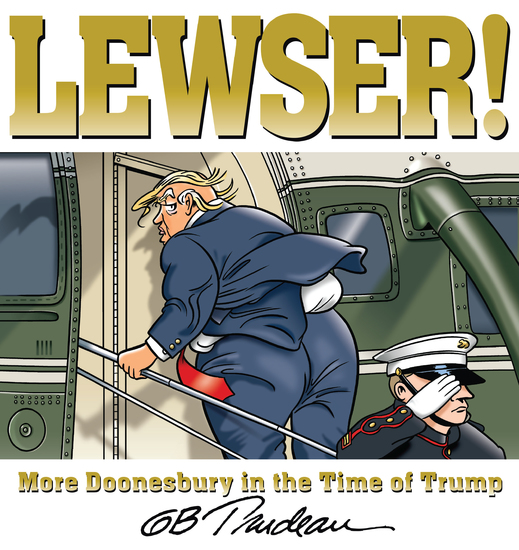 LEWSER! - More Doonesbury in the Time of Trump - cover