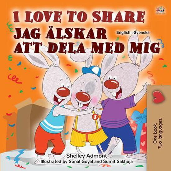 I Love to Share Jag älskar att dela med mig - English Swedish Bilingual Collection - cover