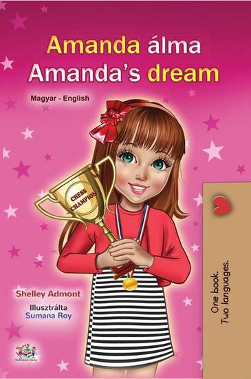 Amanda Álma Amanda's Dream - Hungarian English Bilingual Collection - cover