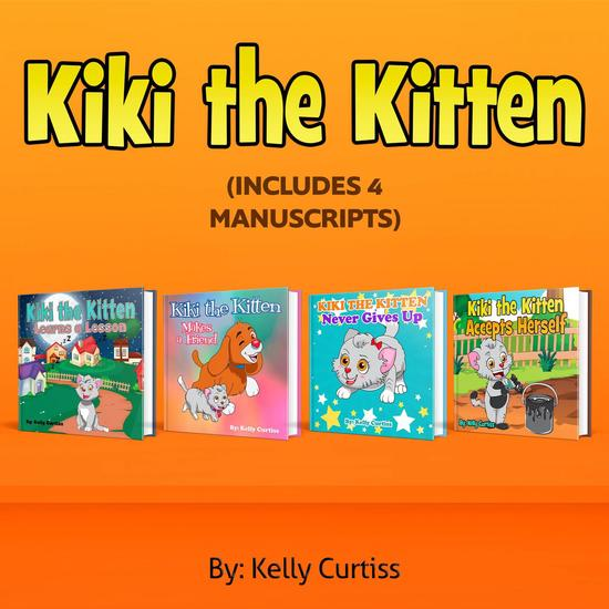 Kiki the Kitten Four Books Collection - Bedtime children's books for kids early readers - cover