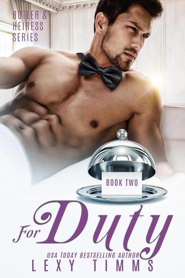 For Duty - Butler & Heiress Series #2 - cover