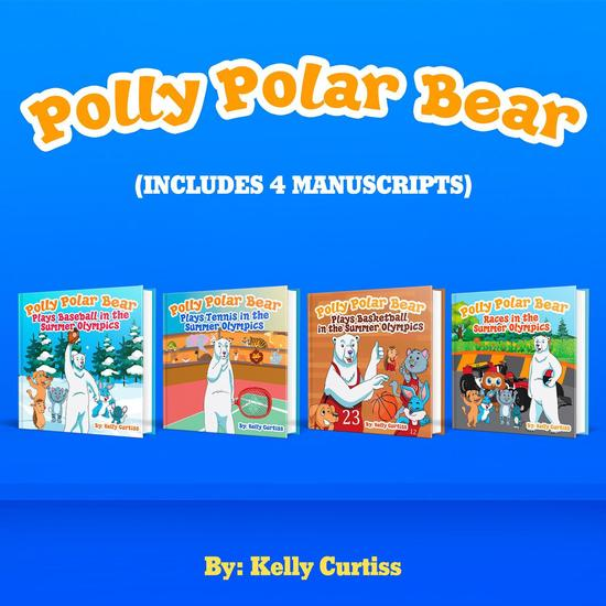 Polly Polar Bear in the Summer Olympics Series- Four Book Collection - Funny Books for Kids With Morals #5 - cover