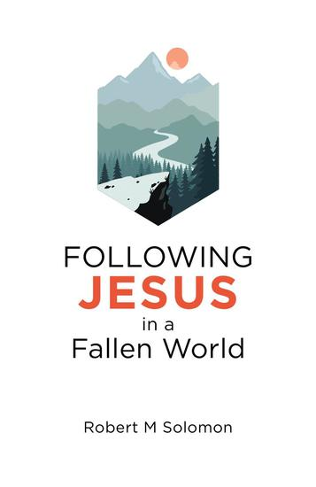 Following Jesus in a Fallen World - cover
