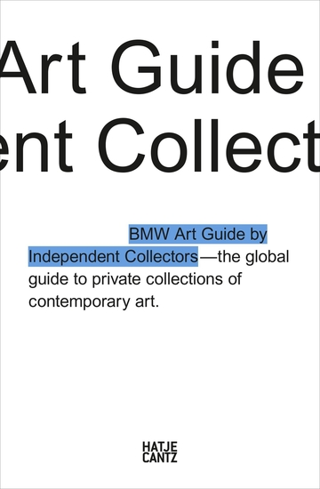 The Fourth BMW Art Guide by Independent Collectors - cover