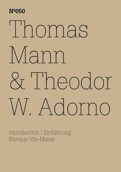 Thomas Mann & Theodor W Adorno - Ein Austausch(dOCUMENTA (13): 100 Notes - 100 Thoughts 100 Notizen - 100 Gedanken # 050) - cover