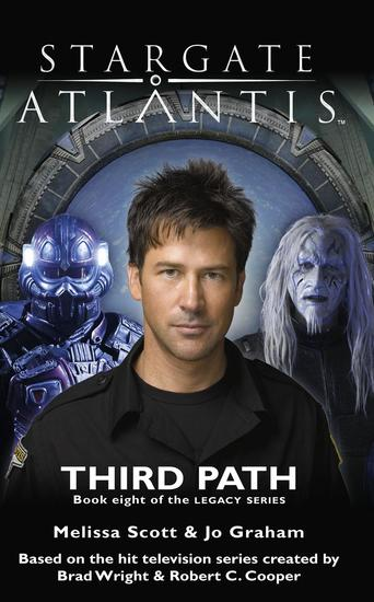 STARGATE ATLANTIS Third Path (Legacy book 8) - cover