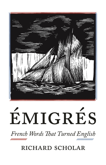Émigrés - French Words That Turned English - cover