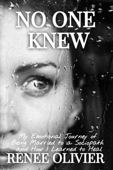 No one knew - my emotional journey of being married to a sociopath and how i learned to heal - cover