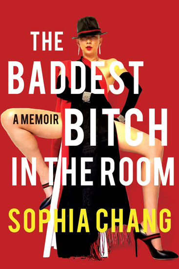 The Baddest Bitch in the Room - A Memoir - cover