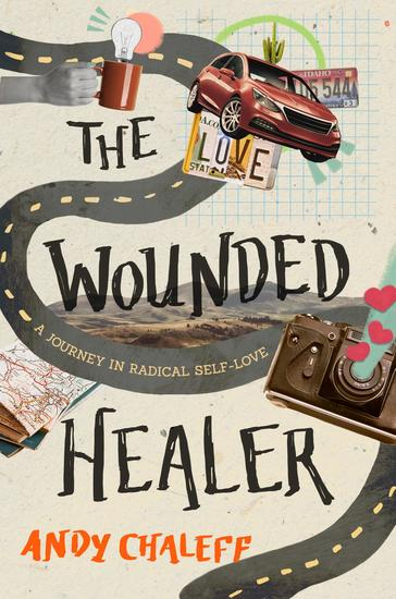 The Wounded Healer - A Journey in Radical Self-Love - cover
