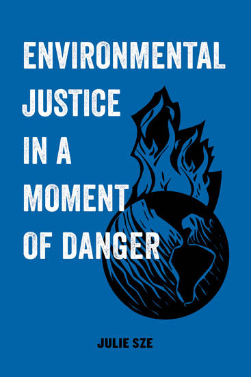 Environmental Justice in a Moment of Danger - cover