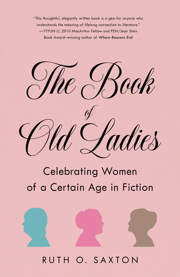 The Book of Old Ladies - Celebrating Women of a Certain Age in Fiction - cover