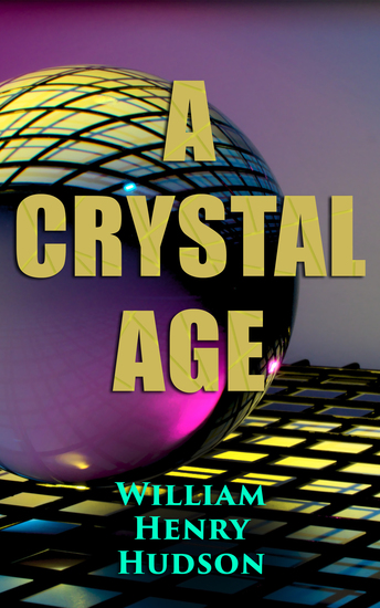 A Crystal Age - A Dystopia - cover